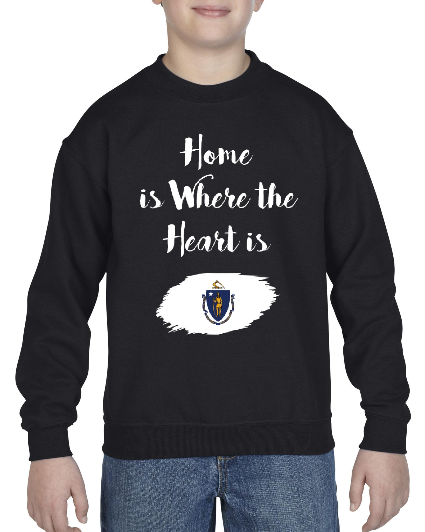 Home is Where the heart is Massachusetts Unisex Youth Crewneck Massachusetts Sweatshirts