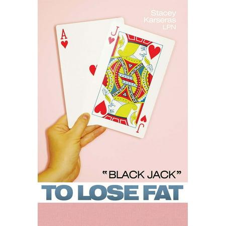 """""""Black Jack"""" to Lose Fat - eBook"""