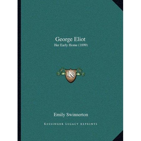 George Eliot: Her Early Home (1899) - image 1 of 1