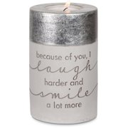 """Pavilion Gift-  """"Because of You, I laugh harder and smile a lot more"""" Cement Silver Candle Holder Home Decor 4.75"""""""