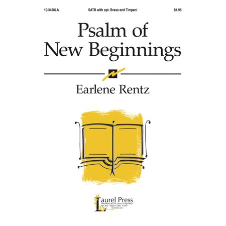 Psalm Of New Beginnings Sac Anthem   Satb Piano   2 Tpt  2 Tbn Timp P A Cd   Earlene Rentz   Sheet Music   103428La