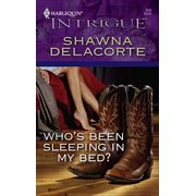 Who's Been Sleeping in My Bed? - eBook