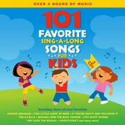 101 Favorite Sing-A-Long Songs for Kids (CD)