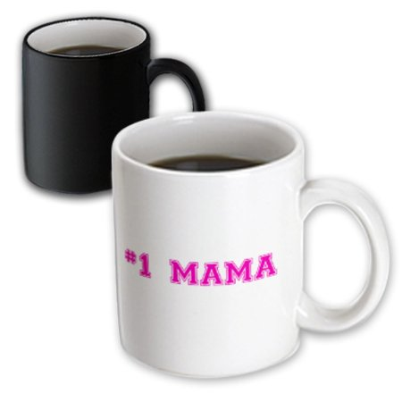 3dRose #1 Mama - Number One Mom in hot pink - for worlds greatest and best moms - good for Mothers day - Magic Transforming Mug,