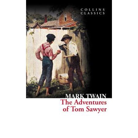 Collins Classics: The Adventures of Tom Sawyer (Collins Classics) (Paperback)