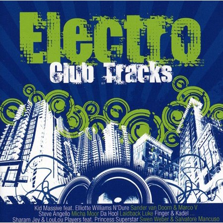 Electro Club Tracks / Various (Best Electro Tracks Ever)