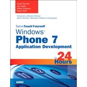 Sams Teach Yourself Windows Phone 7 Application Development in 24 Hours - eBook