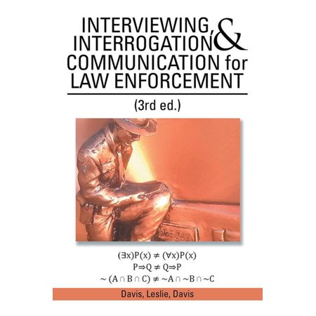 Interviewing, Interrogation & Communication for Law Enforcement - eBook - Law Enforcement Party Supplies