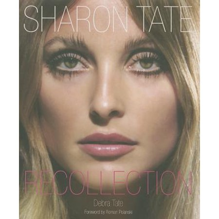 Sharon Tate: Recollection](Tate Steinsiek)
