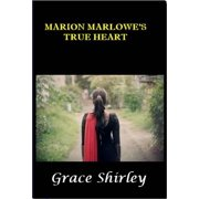 Marion Marlowe's True Heart - eBook