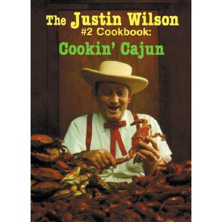 The Justin Wilson #2 Cookbook : Cookin' Cajun (Justin Aus)
