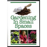 Gardening In Small Spaces by