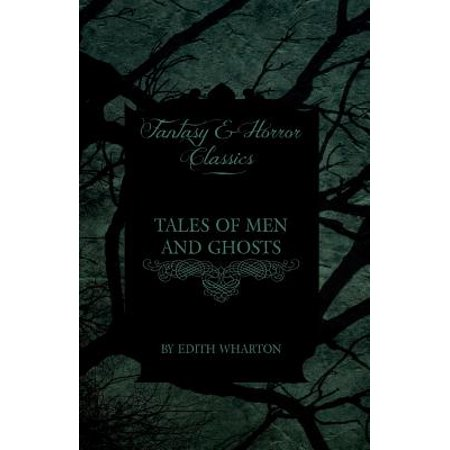 Men Of Horror (Tales of Men and Ghosts (Horror and Fantasy)