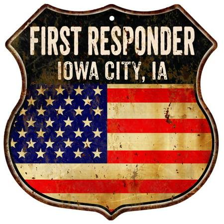 IOWA CITY, IA First Responder USA 12x12 Metal Sign Fire Police 211110022454 Elite Ia Metal