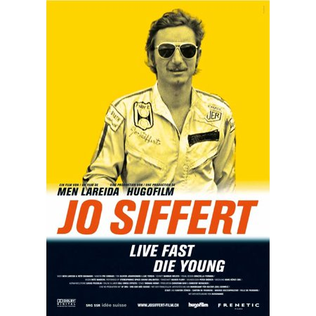 Jo Siffert: Live Fast - Die Young (2005) 11x17 Movie Poster (Swiss) ()