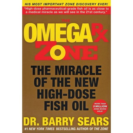 Zone: The Omega RX Zone : The Miracle of the New High-Dose Fish Oil (Paperback)