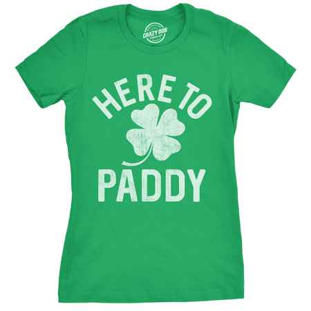 Womens Here To Paddy Tshirt Funny St Patricks Day Party Shamrock Tee For Ladies (St Patricks Day Party)