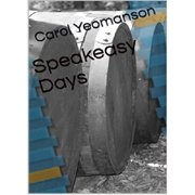 Speakeasy Days - eBook