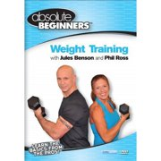 Absolute Beginners: Weight Training with Jules Benson and Phil Ross by BAYVIEW ENTERTAINMENT