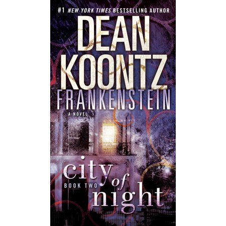 Frankenstein: City of Night : A Novel