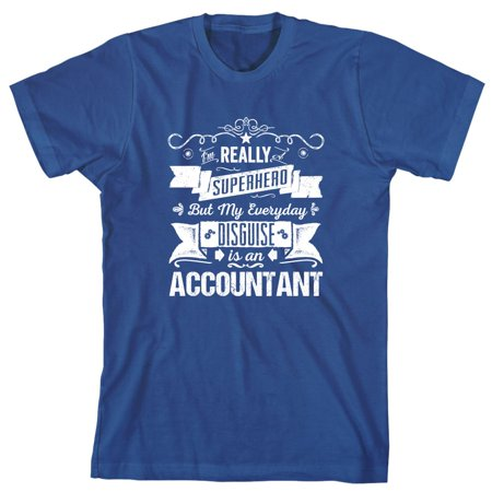 Little Boys Are Superheroes In Disguise (I'm Really A Superhero But My Everyday Disguise Is An Accountant Men's Shirt - ID:)