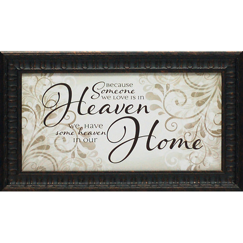 Artistic Reflections Because Someone We Love is in Heaven by Tonya Framed Textual Art