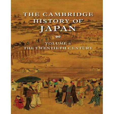 The Cambridge History of Japan: Volume 6: The Twentieth Century - image 1 of 1