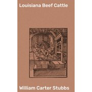 Louisiana Beef Cattle - eBook