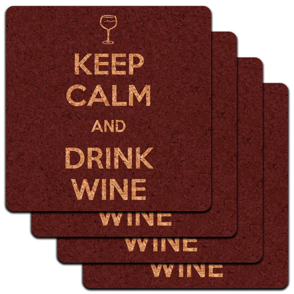 Keep Calm And Drink Wine Glass Vino Low Profile Cork Coaster Set