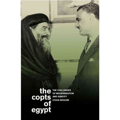 The Copts of Egypt: The Challenges of Modernisation and Identity