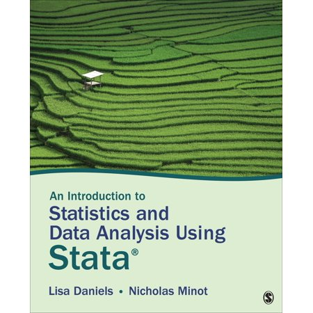 An Introduction to Statistics and Data Analysis Using Stata(r) : From Research Design to Final (Qualitative Data Analysis From Start To Finish)