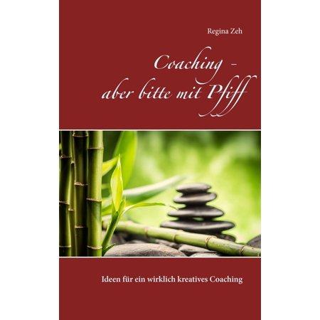 Coaching - aber bitte mit Pfiff - eBook