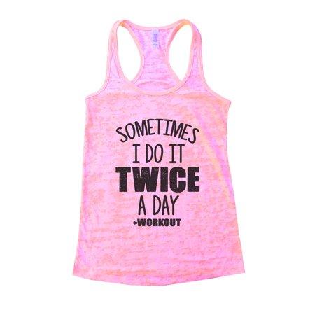 Womans Burnout Gym Tank Top - Sometimes I Do It Twice A Day Workout Funny Threadz Medium, Light