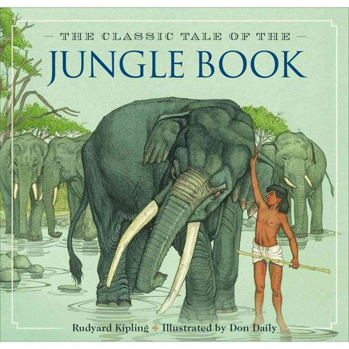 The Jungle Book: The Classic Edition