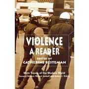 Violence : A Reader