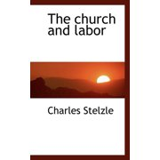 The Church and Labor (Paperback)