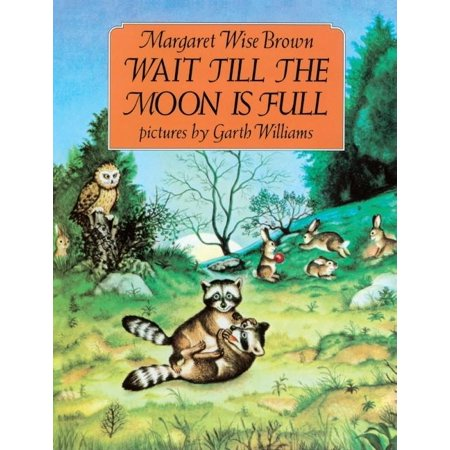 Wait Till the Moon Is Full (Hardcover)