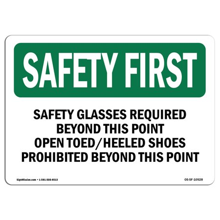 OSHA SAFETY FIRST Sign Safety Glasses Required Beyond This Point Choos