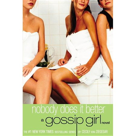 Gossip Girl: Nobody Does It Better : A Gossip Girl Novel (Series #7) (Paperback)