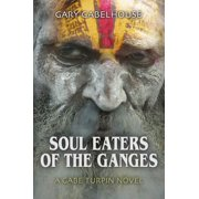 Soul Eaters of the Ganges - A Gabe Turpin Novel - eBook