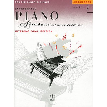 Beginner Piano Lesson Books - Accelerated Piano Adventures for the Older Beginner: Lesson Book 2, International Edition