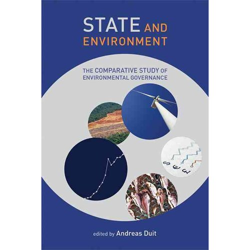 State and Environment: The Comparative Study of Environmental Governance