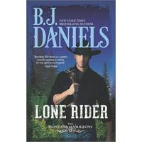 Montana Hamiltons: Lone Rider (Paperback)