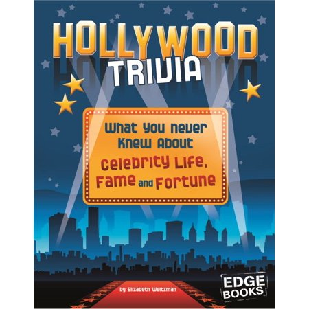 Hollywood Trivia: What You Never Knew about Celebrity Life, Fame, and - Halloween Film Trivia
