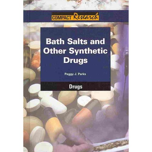 Bath Salts and Other Synthetic Drugs