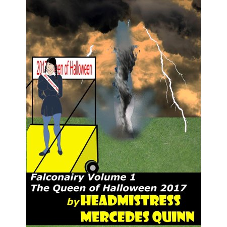 Falconairy Volume 1 The Queen of Halloween 2017 - eBook (Halloween Clubbing London 2017)