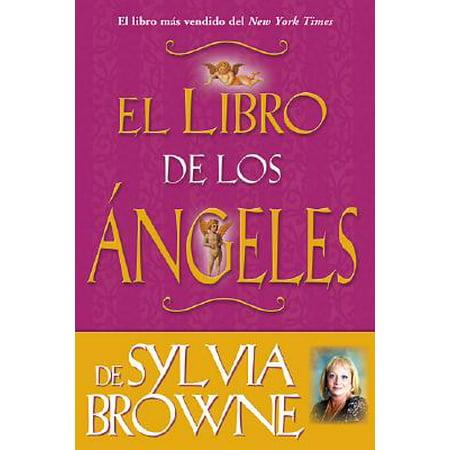 El Libro De Los Angeles De Sylvia Browne : Sylvia Browne's Book of Angels](Los Angeles Things To Do Halloween)