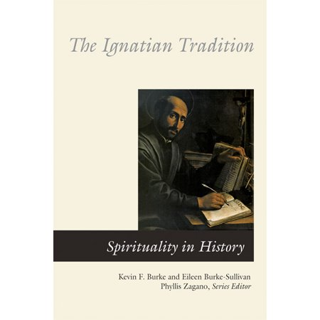 The Ignatian Tradition