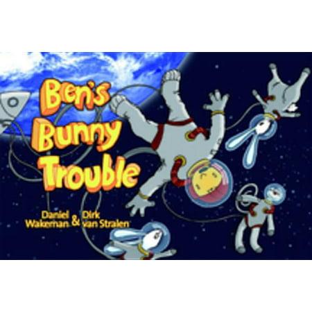 Ben's Bunny Trouble - eBook - Bunny Vans