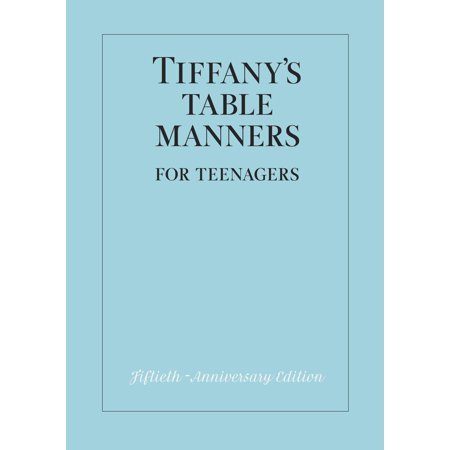 Tiffany's Table Manners for Teenagers (Tiffany Table Manners)